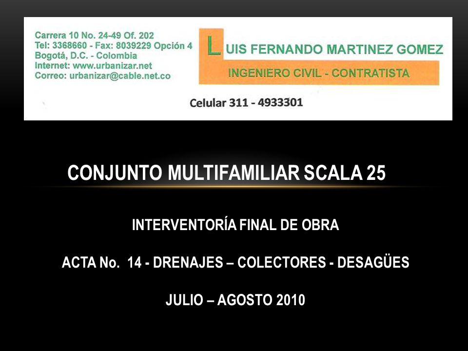 CONJUNTO MULTIFAMILIAR SCALA 25 INTERVENTORÍA FINAL DE OBRA ACTA No.