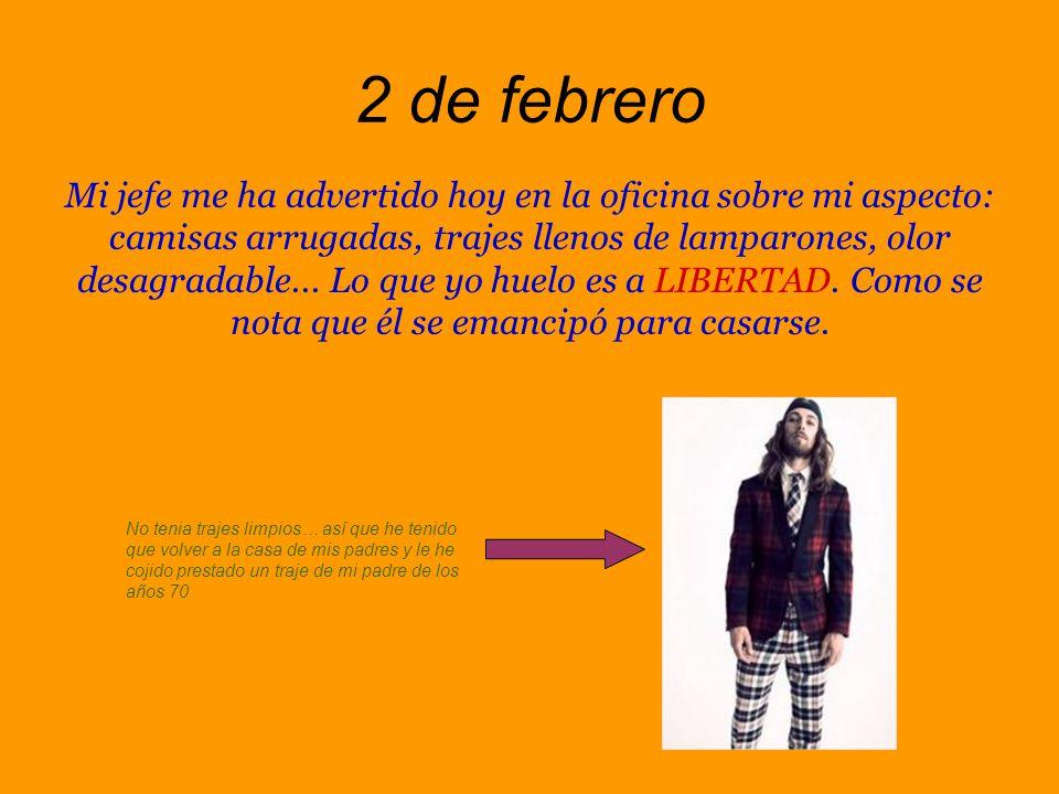 27 de enero Juan Luis y yo hemos dado un ultimátum a Ricardo: o deja a su novia, o se marcha.