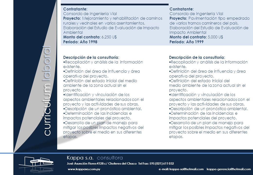 Contratante: Consorcio de Ingeniería Vial Proyecto: Mejoramiento y rehabilitación de caminos rurales y vecinales en varios asentamientos.