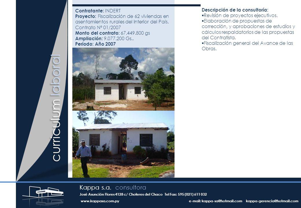 Contratante: INDERT Proyecto: Fiscalización de 62 viviendas en asentamientos rurales del interior del País.