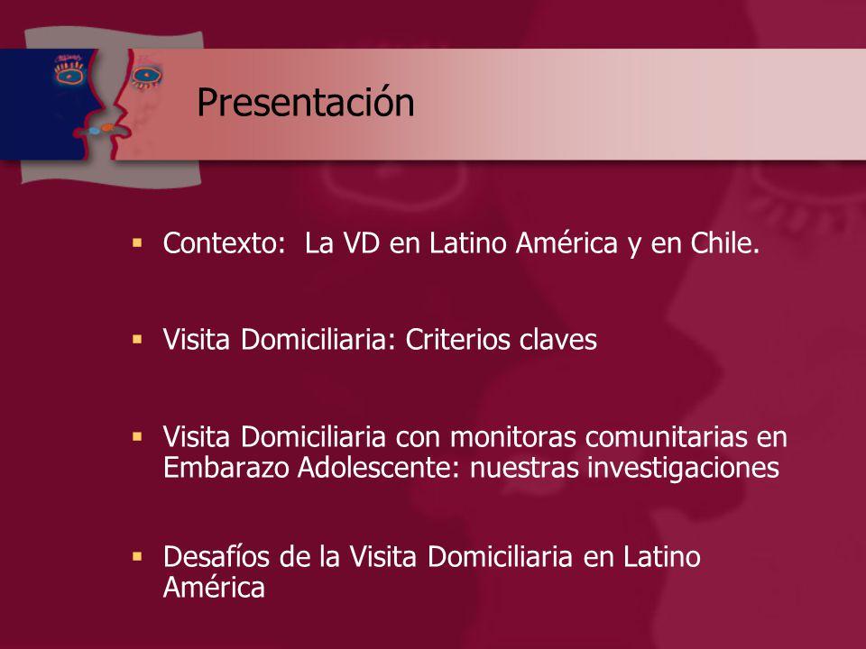 Presentación  Contexto: La VD en Latino América y en Chile.