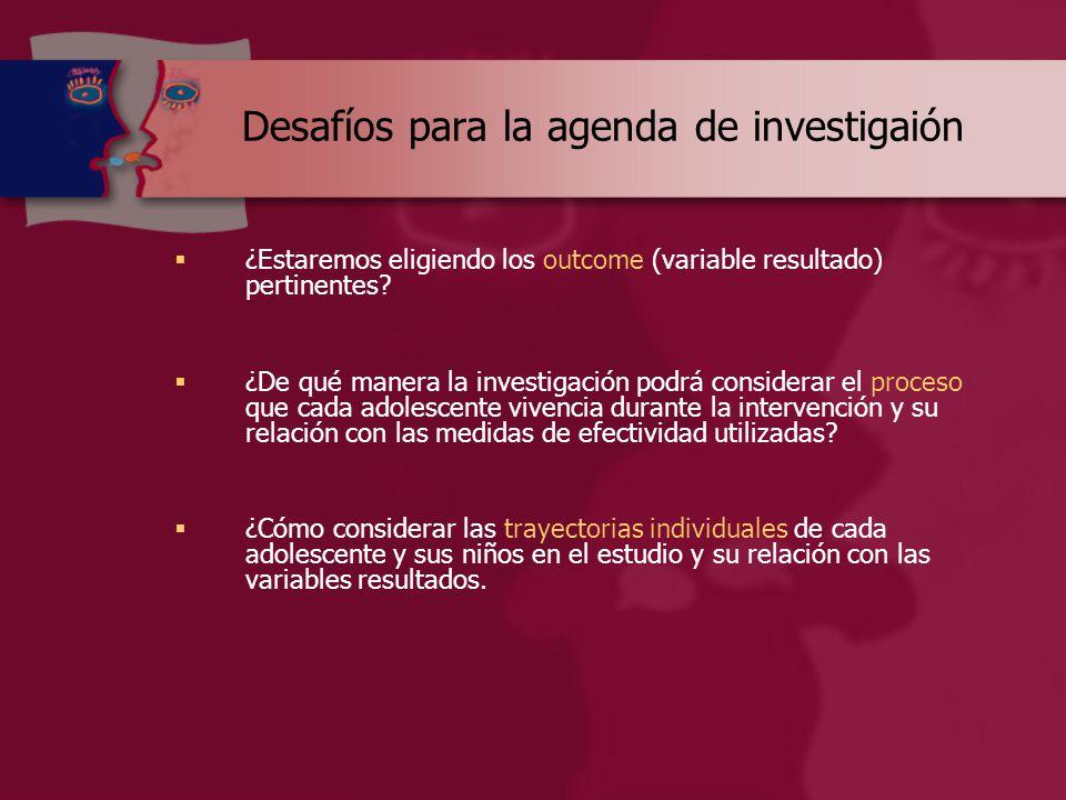 Desafíos para la agenda de investigaión  ¿Estaremos eligiendo los outcome (variable resultado) pertinentes.