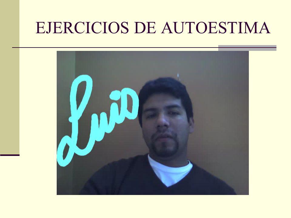 EJERCICIOS DE AUTOESTIMA
