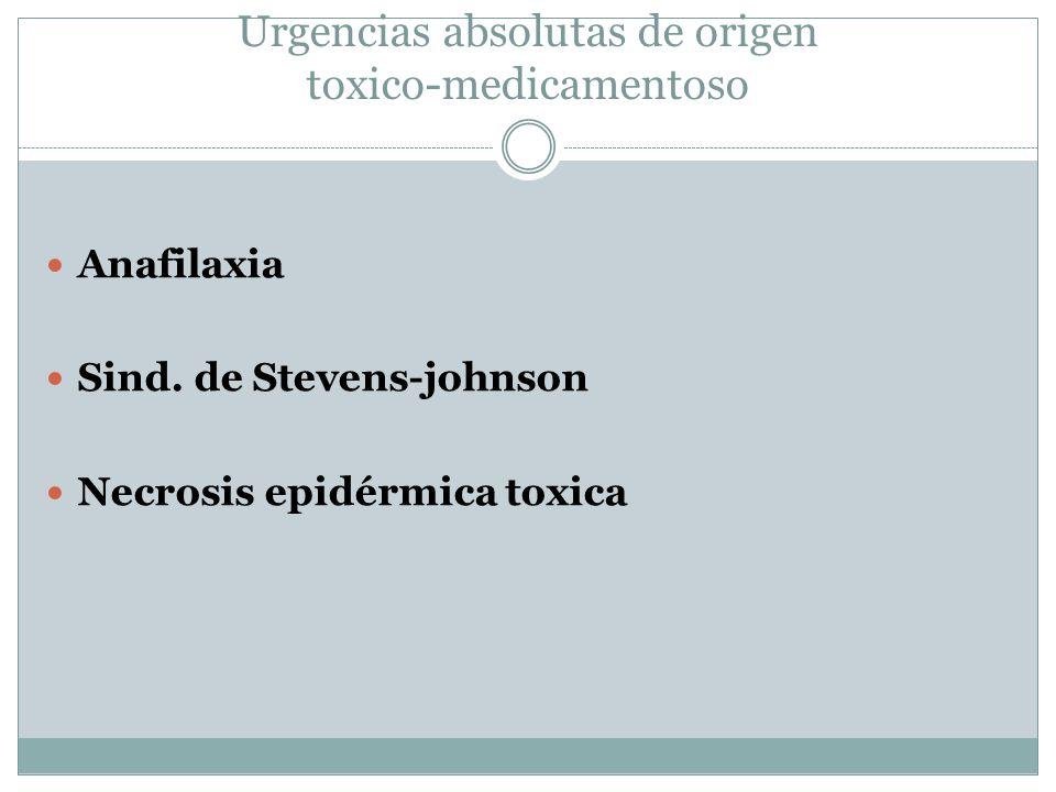 Urgencias absolutas de origen toxico-medicamentoso Anafilaxia Sind.