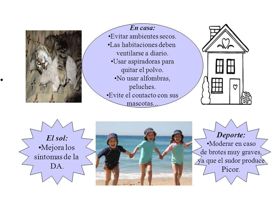 En el entorno: En el centro escolar, el profesor/a debe saberlo ( sentarle lejos del radiador, que este poco abrigado...) Así como las personas que cuidan a los niños en el hogar ( abuelos, cuidadora..)
