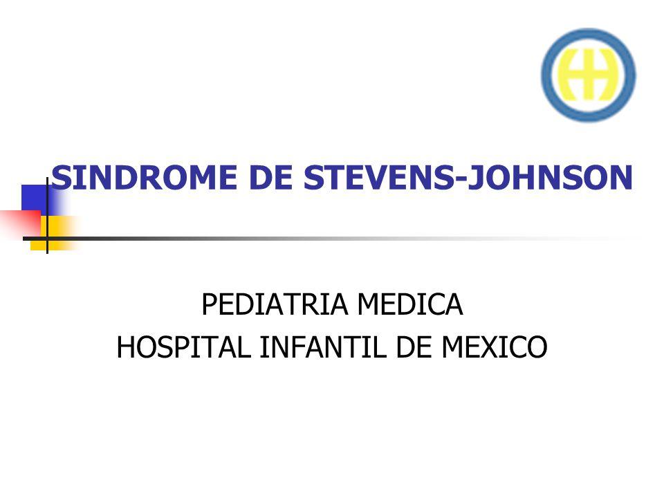SINDROME DE STEVENS-JOHNSON CUADRO CLINICO La lesión típica es de una diana.