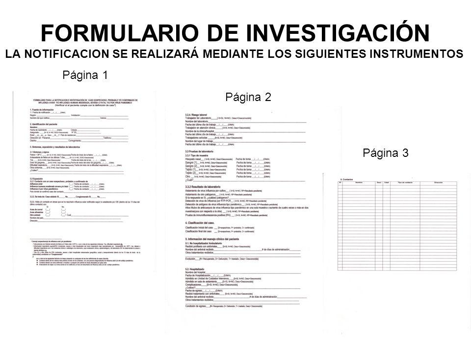 FORMULARIO DE INVESTIGACIÓN LA NOTIFICACION SE REALIZARÁ MEDIANTE LOS SIGUIENTES INSTRUMENTOS Página 1 Página 2 Página 3