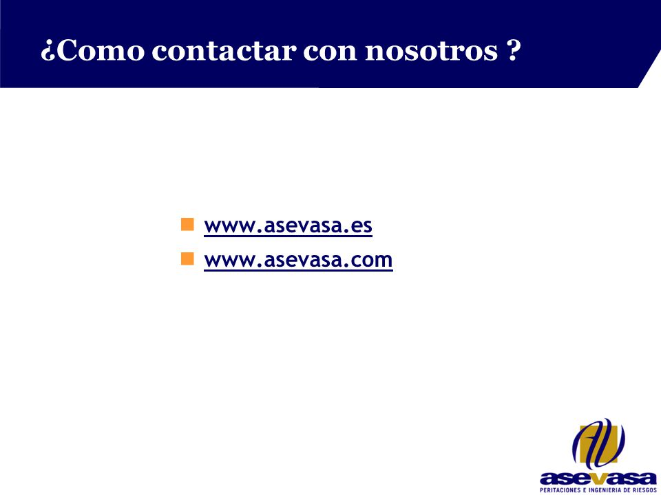 ¿Como contactar con nosotros nwww.asevasa.eswww.asevasa.es nwww.asevasa.comwww.asevasa.com