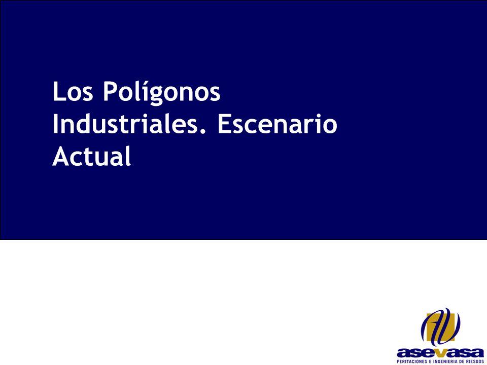 Los Polígonos Industriales. Escenario Actual