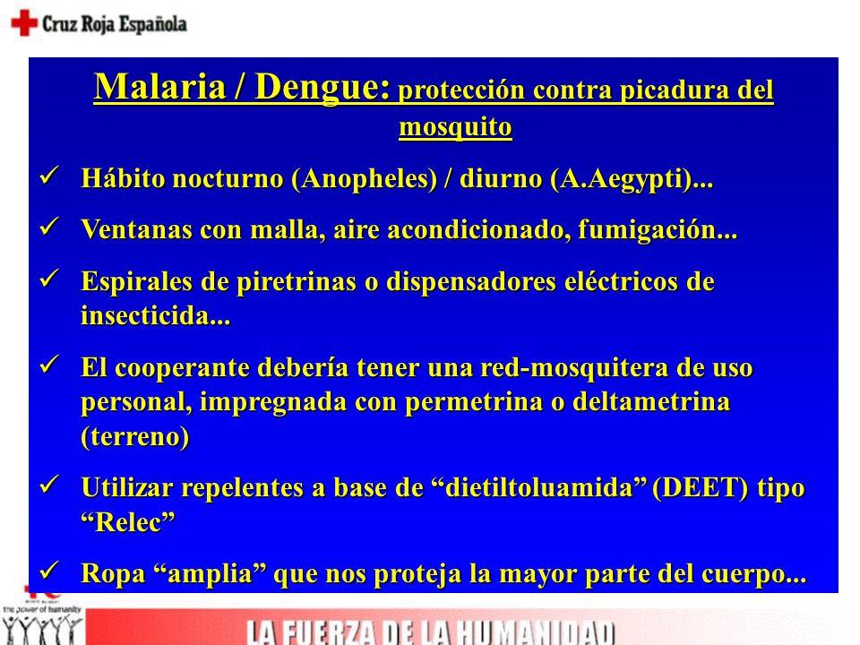 Malaria / Dengue: protección contra picadura del mosquito Hábito nocturno (Anopheles) / diurno (A.Aegypti)...