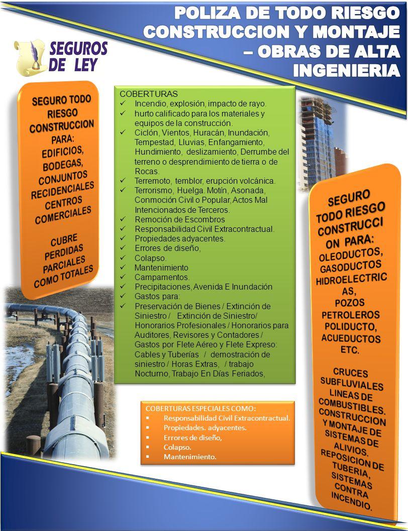 COBERTURAS ESPECIALES COMO:  Responsabilidad Civil Extracontractual.