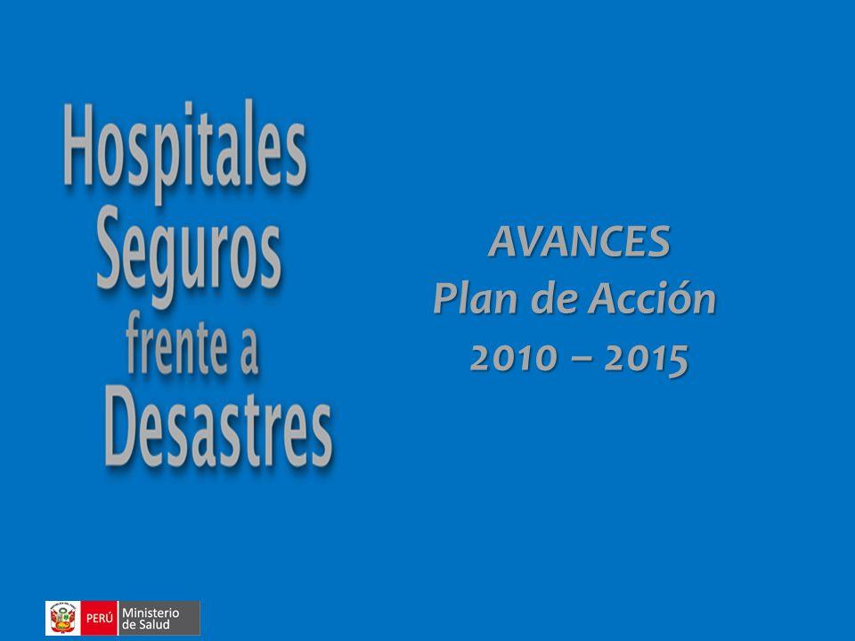 AVANCES Plan de Acción 2010 – 2015
