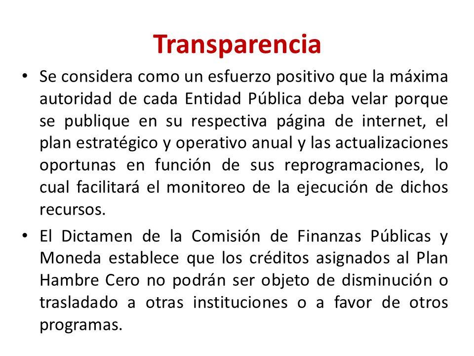 Transparencia Se considera como un esfuerzo positivo que la máxima autoridad de cada Entidad Pública deba velar porque se publique en su respectiva página de internet, el plan estratégico y operativo anual y las actualizaciones oportunas en función de sus reprogramaciones, lo cual facilitará el monitoreo de la ejecución de dichos recursos.