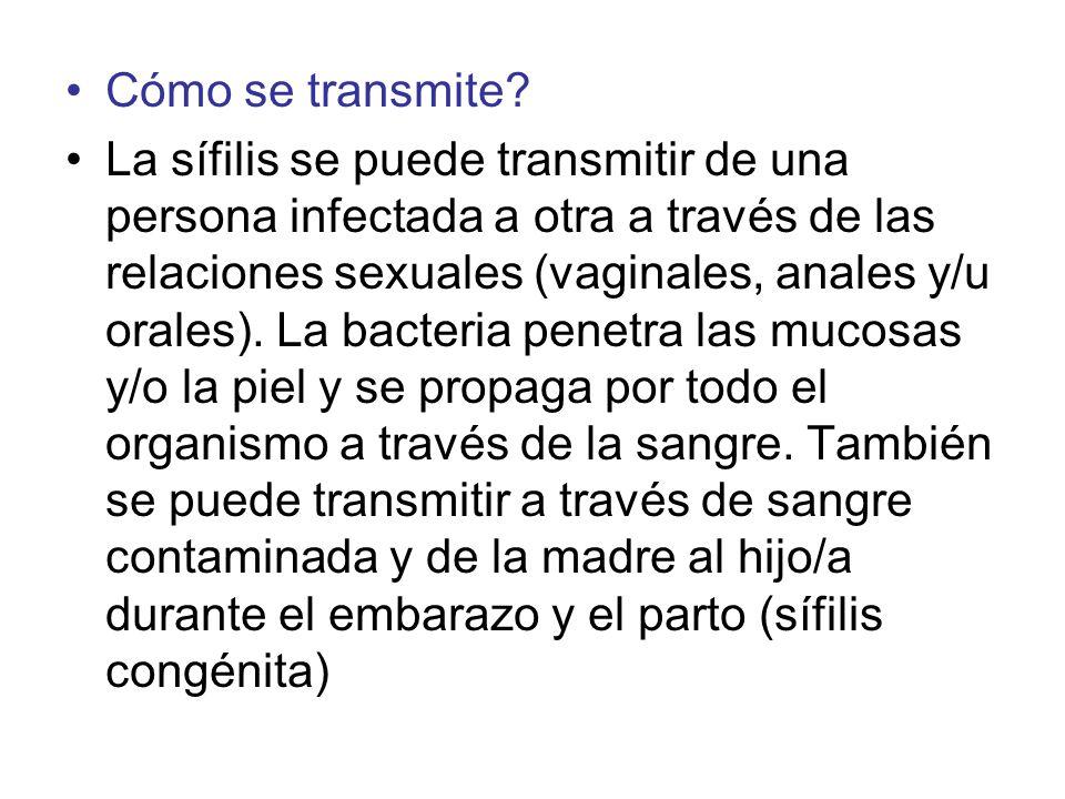 Dado que las personas con sífilis en los estadios primario y secundario pueden transmitir la infección, es muy importante que eviten tener relaciones sexuales hasta completar el tratamiento, tanto ellas, como su o sus parejas sexuales