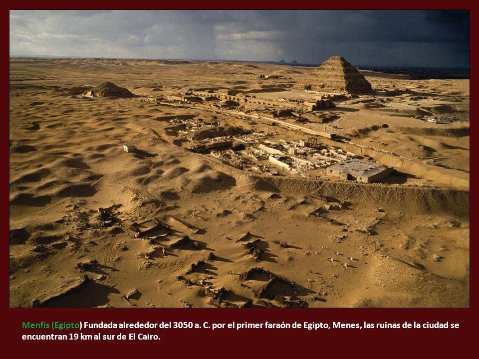 Menfis (Egipto) Fundada alrededor del 3050 a. C.