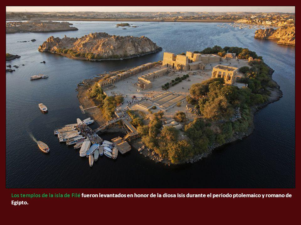 Los templos de la isla de Filé fueron levantados en honor de la diosa Isis durante el periodo ptolemaico y romano de Egipto.