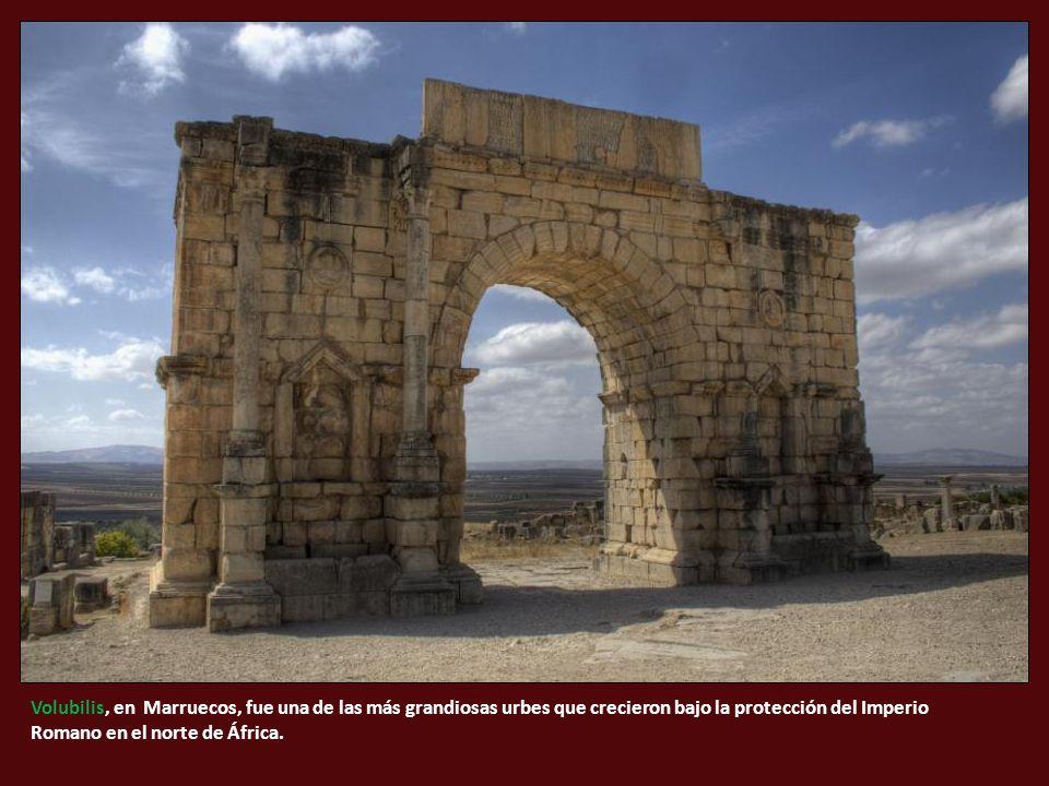 Volubilis, en Marruecos, fue una de las más grandiosas urbes que crecieron bajo la protección del Imperio Romano en el norte de África.