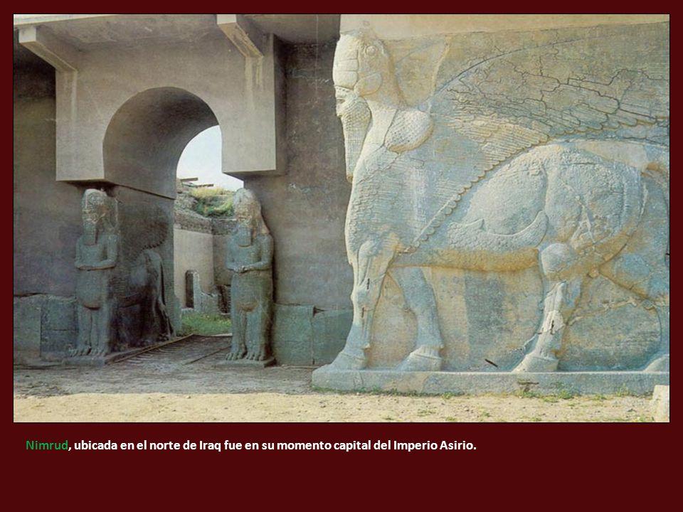 Nimrud, ubicada en el norte de Iraq fue en su momento capital del Imperio Asirio.