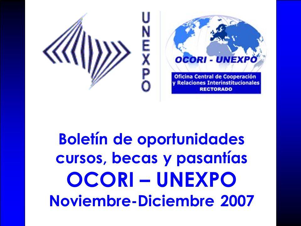 Boletín de oportunidades cursos, becas y pasantías OCORI – UNEXPO Noviembre-Diciembre 2007