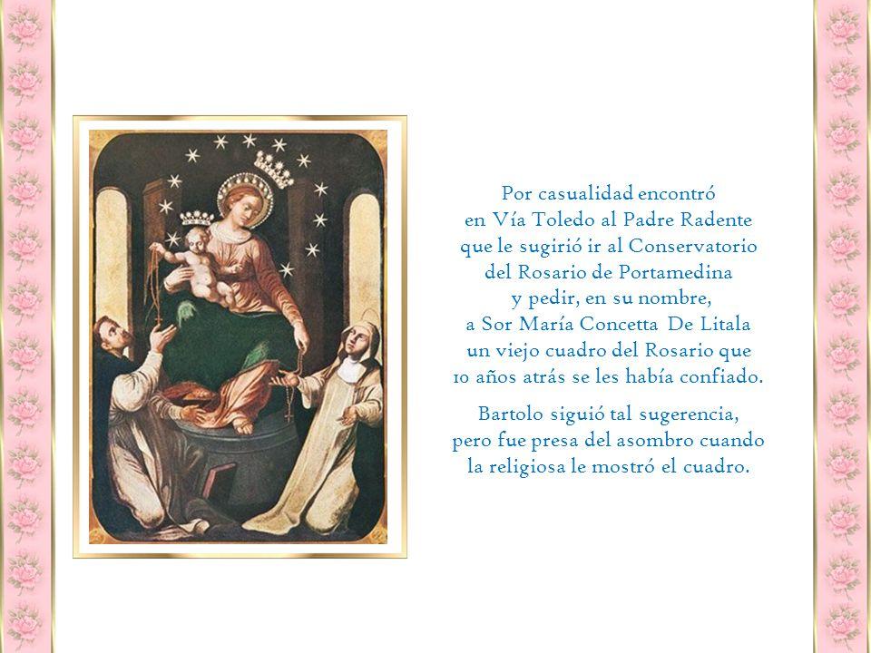 Sus intentos por interesar a los habitantes no eran exitosos pero piensa súbitamente que, a tal empresa, le faltaría un cuadro de la Virgen del Rosario, pintado al oleo, como prescribía la liturgia de aquel tiempo.