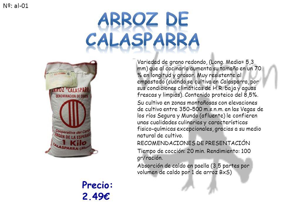 Variedad de grano redondo, (Long.