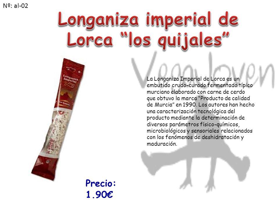 La Longaniza Imperial de Lorca es un embutido crudo-curado fermentado típico murciano elaborado con carne de cerdo que obtuvo la marca Producto de calidad de Murcia en 1990.