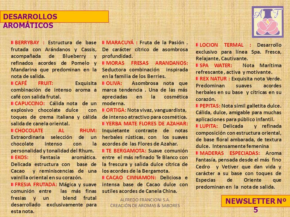 ALFREDO FRANCIONI S.A. CREACIÓN DE AROMAS & SABORES MARACUYÁ : Fruta de la Pasión.