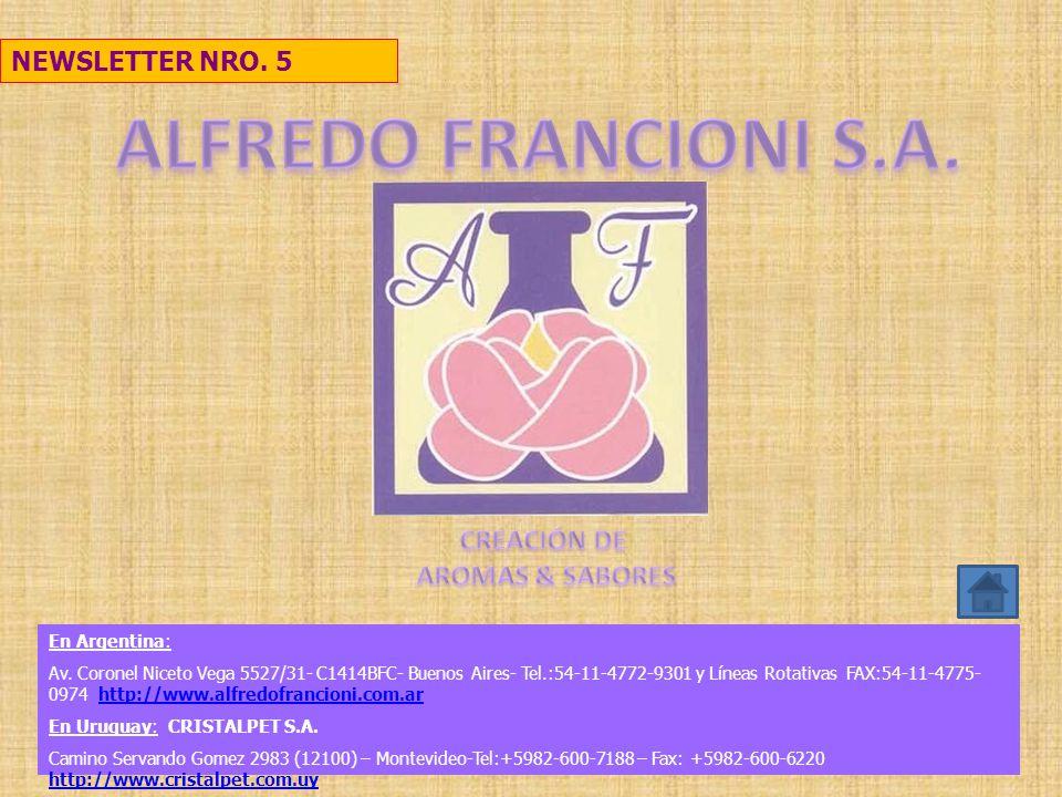 ALFREDO FRANCIONI S.A. CREACIÓN DE AROMAS & SABORES NEWSLETTER NRO.