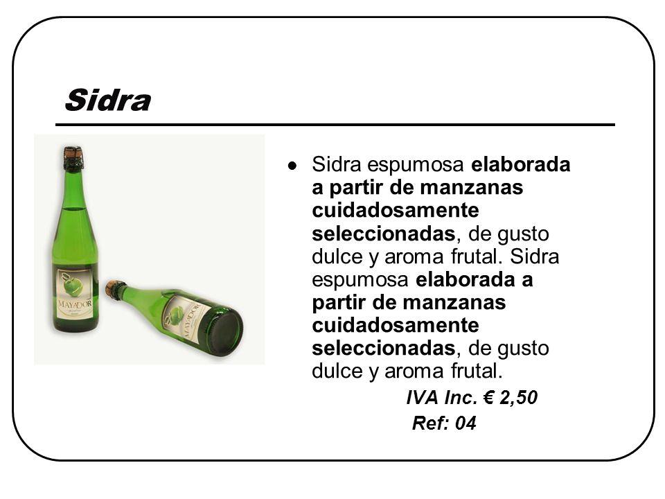 Sidra Sidra espumosa elaborada a partir de manzanas cuidadosamente seleccionadas, de gusto dulce y aroma frutal.