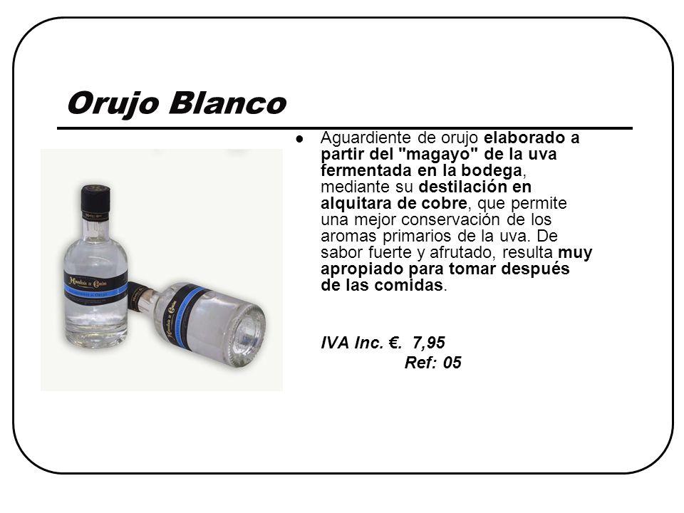 Orujo Blanco Aguardiente de orujo elaborado a partir del magayo de la uva fermentada en la bodega, mediante su destilación en alquitara de cobre, que permite una mejor conservación de los aromas primarios de la uva.