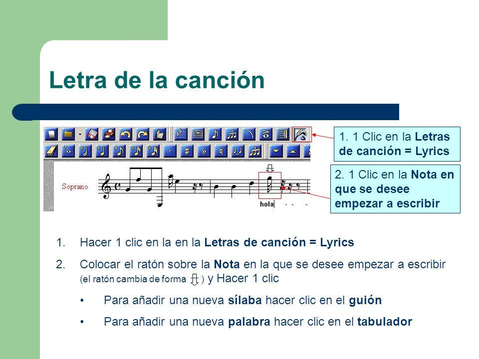 Letra de la canción 1. 1 Clic en la Letras de canción = Lyrics 2.
