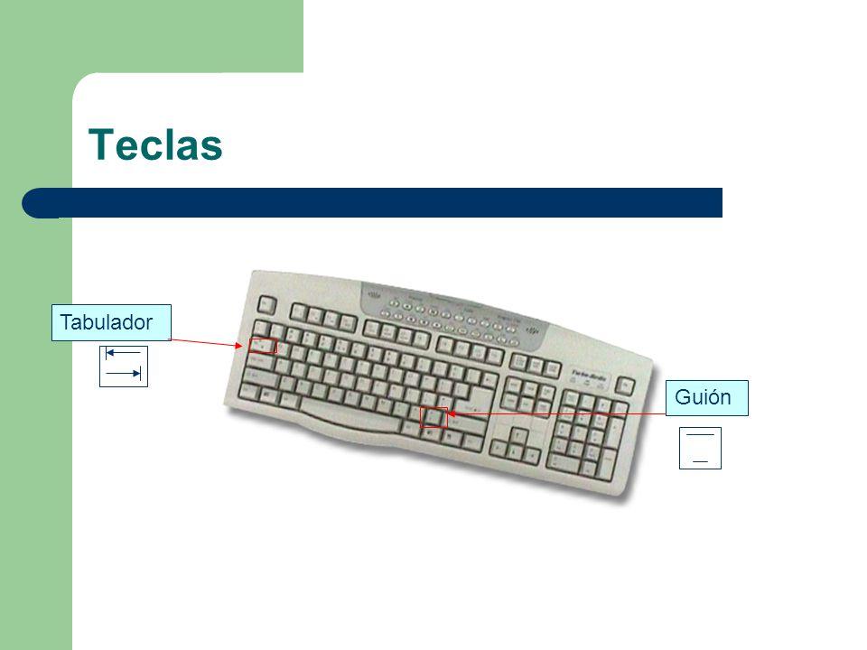 Teclas Tabulador Guión