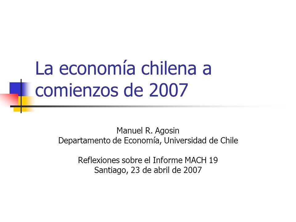 La economía chilena a comienzos de 2007 Manuel R.
