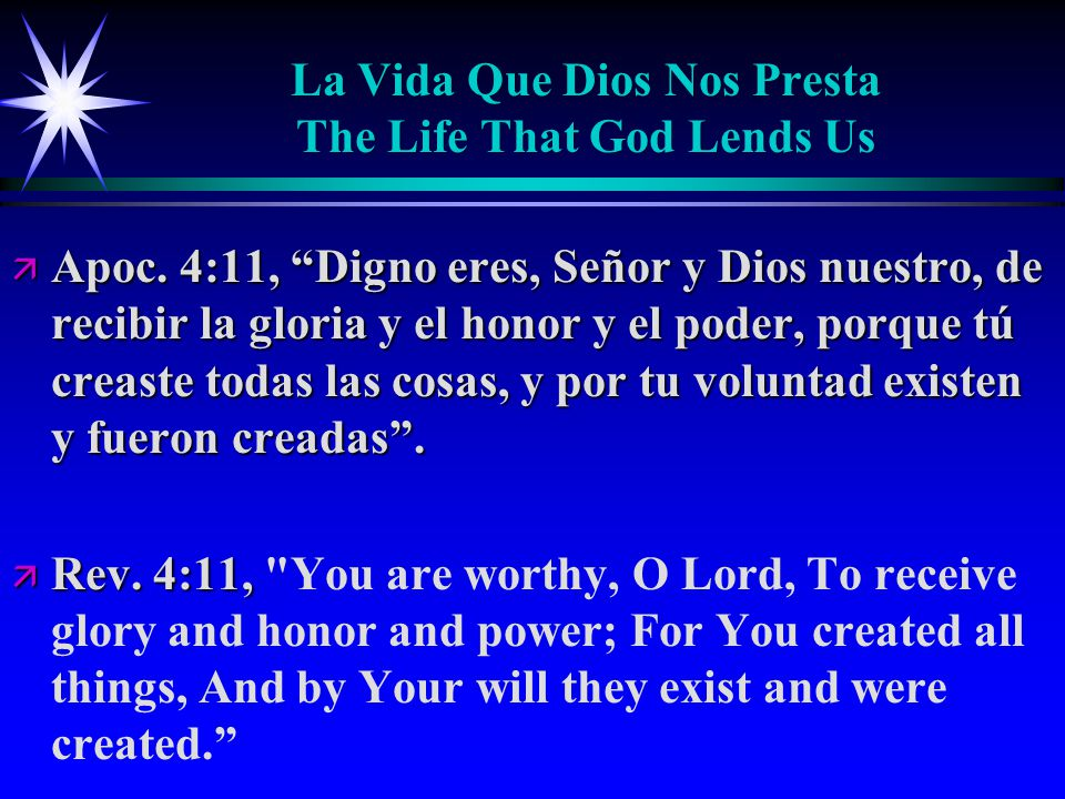 La Vida Que Dios Nos Presta The Life That God Lends Us ä Apoc.