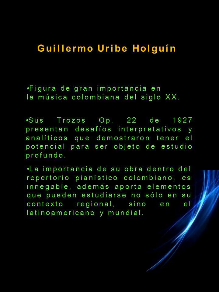 Figura de gran importancia en la música colombiana del siglo XX.