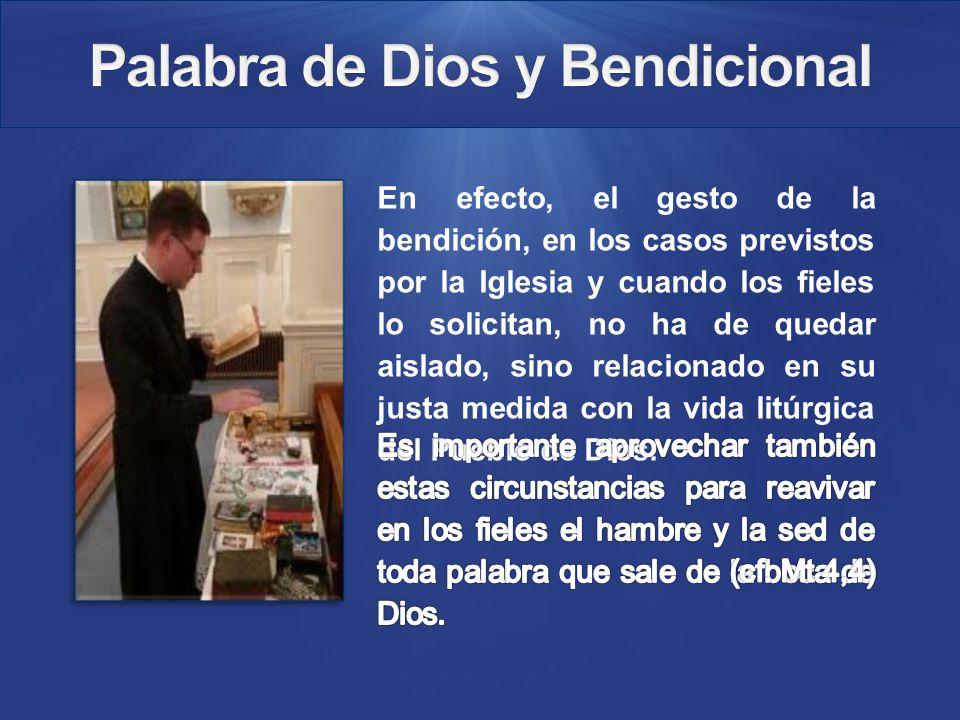 En efecto, el gesto de la bendición, en los casos previstos por la Iglesia y cuando los fieles lo solicitan, no ha de quedar aislado, sino relacionado en su justa medida con la vida litúrgica del Pueblo de Dios.