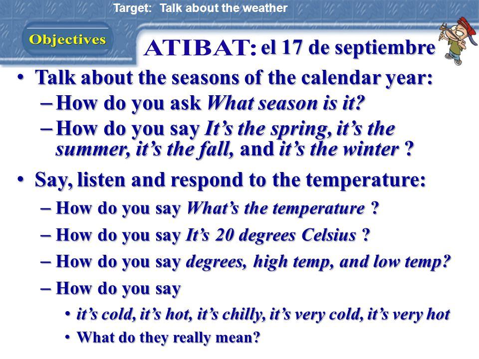 Contesta en oraciones completas en español: 1)¿En qué ciudad hace mucho frío.