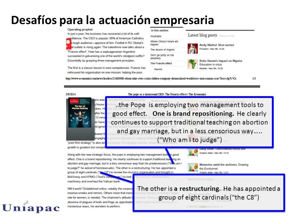 Desafíos para la actuación empresaria..the Pope is employing two management tools to good effect.