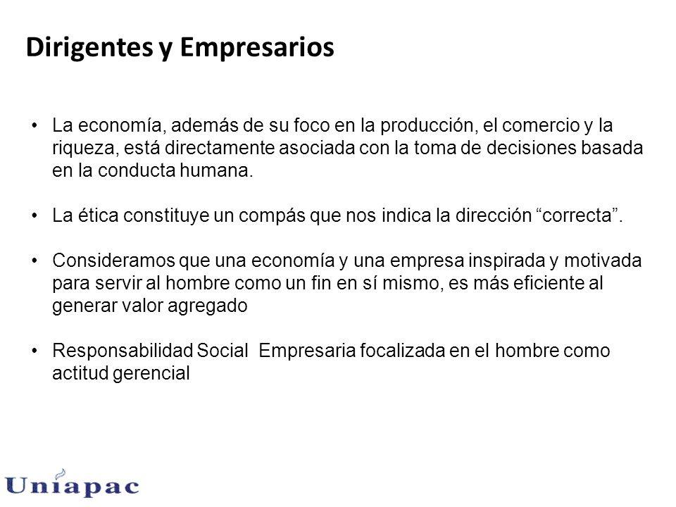 Dirigentes y Empresarios La economía, además de su foco en la producción, el comercio y la riqueza, está directamente asociada con la toma de decisiones basada en la conducta humana.