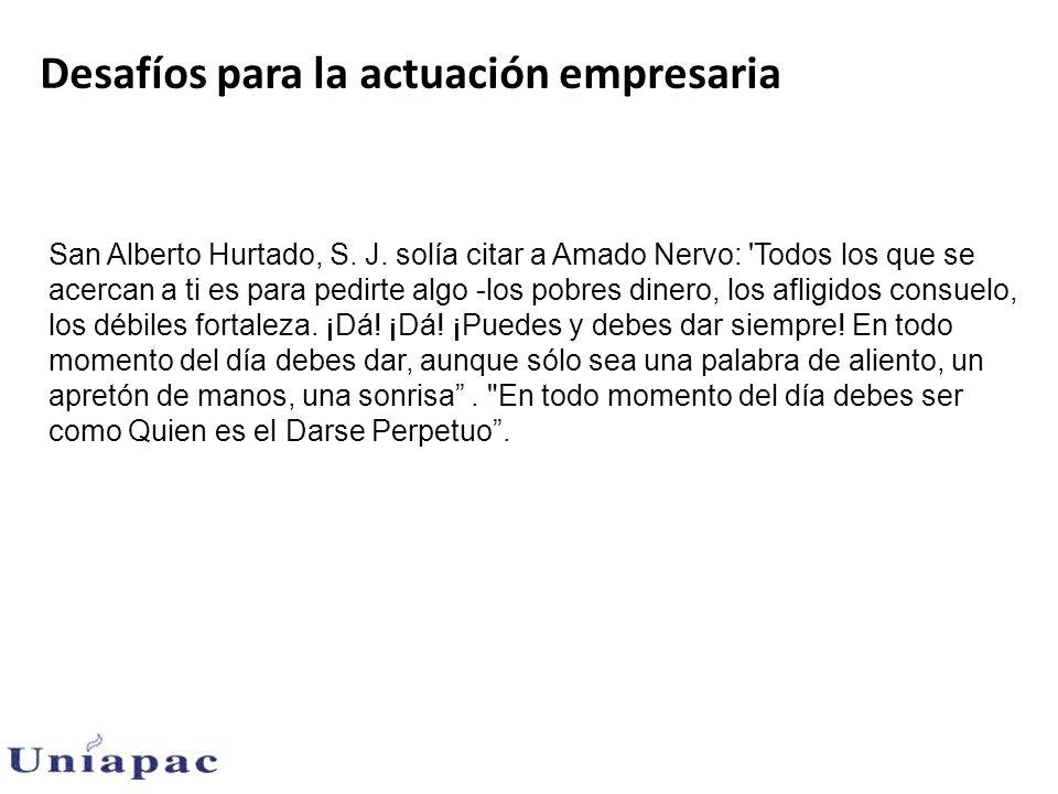 Desafíos para la actuación empresaria San Alberto Hurtado, S.