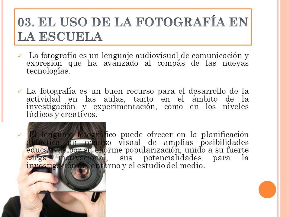 La fotografía es un lenguaje audiovisual de comunicación y expresión que ha avanzado al compás de las nuevas tecnologías.