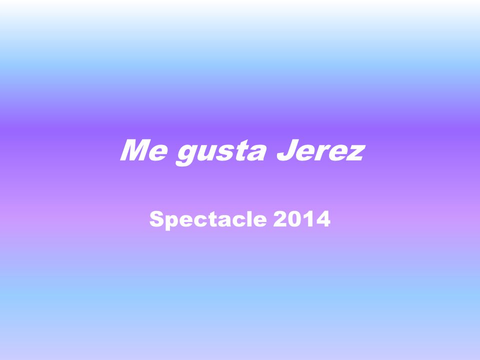 Me gusta Jerez Spectacle 2014
