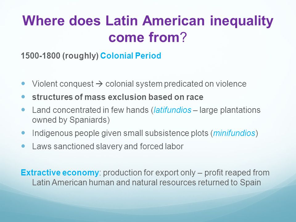 Where does Latin American inequality come from.