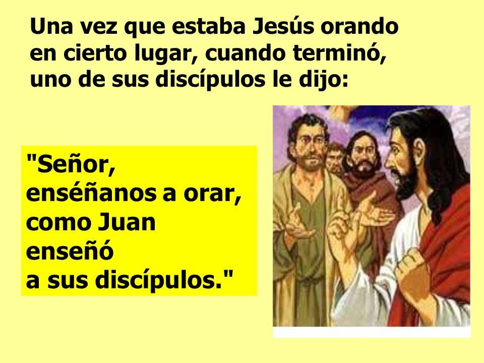 En el Evangelio, JESÚS ora y enseña a orar.