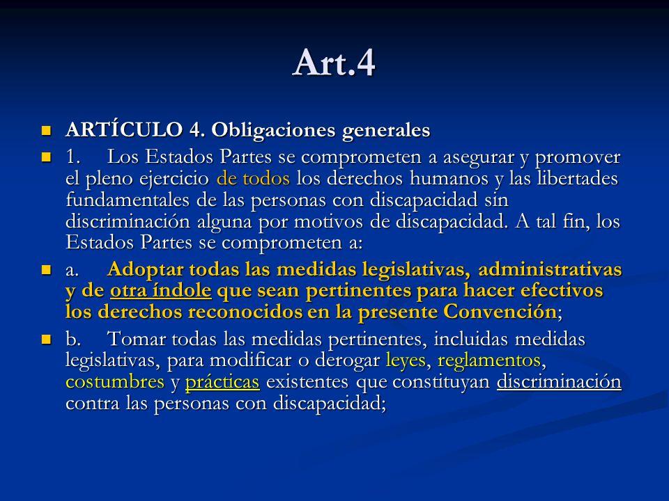 Art.4 ARTÍCULO 4. Obligaciones generales ARTÍCULO 4.