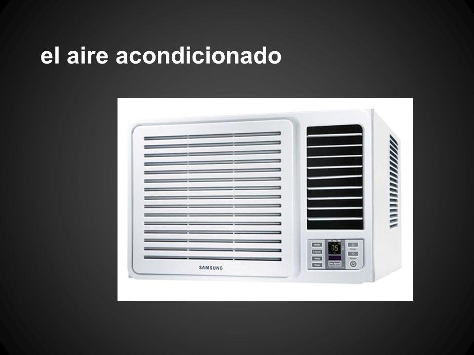 el aire acondicionado