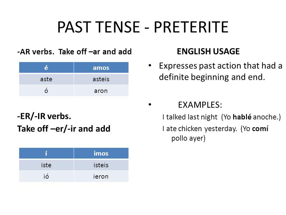 PAST TENSE - PRETERITE -AR verbs.