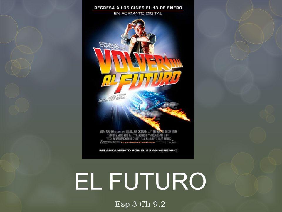 EL FUTURO Esp 3 Ch 9.2