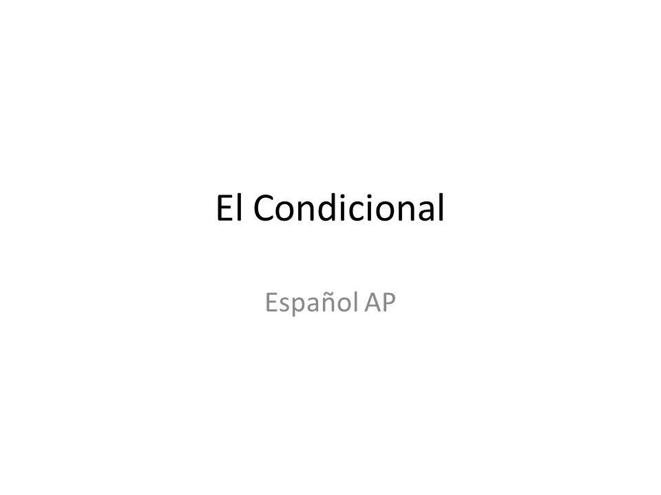 El Condicional Español AP