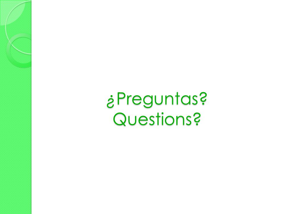 ¿Preguntas Questions